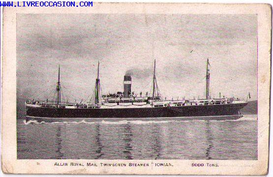 "ALLAN ROYAL MAIL TWIN'SCREW STEAMER ""IONIAN""  9000 TONS."